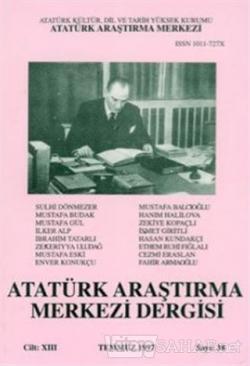 Atatürk Araştırma Merkezi Dergisi Cilt: 13 Temmuz 1997 Sayı: 38