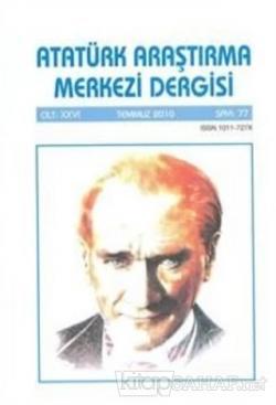 Atatürk Araştırma Merkezi Dergisi Cilt: 26 Temmuz 2010 Sayı: 77