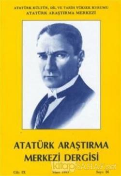 Atatürk Araştırma Merkezi Dergisi Cilt: 9 Mart 1993 Sayı: 26