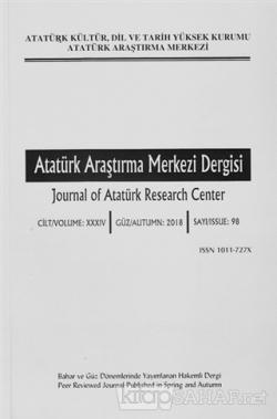 Atatürk Araştırma Merkezi Dergisi Sayı: 98 Güz 2018