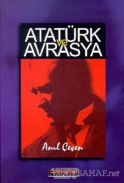 Atatürk ve Avrasya