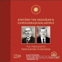 Atatürk'ten Erdoğan'a Cumhurbaşkanlarımız (Ciltli)