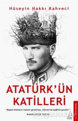 Atatürk'ün Katilleri