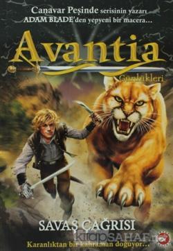 Avantia Günlükleri 3. Kitap - Savaş Çağrısı