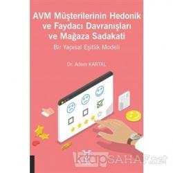 AVM Müşterilerinin Hedonik ve Faydacı Davranışları ve Mağaza Sadakati