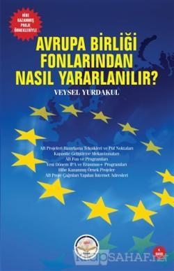 Avrupa Birliği Fonlarından Nasıl Yararlanılır?