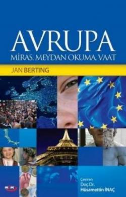 Avrupa  Miras, Meydan Okuma, Vaat