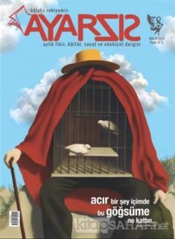 Ayarsız Aylık Fikir Kültür Sanat ve Edebiyat Dergisi Sayı: 58 Aralık 2020