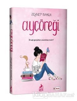Ayçöreği (Ciltli) - Zeynep Sahra | Yeni ve İkinci El Ucuz Kitabın Adre
