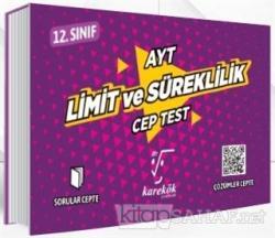 AYT Cep Test 12. Sınıf Limit ve Süreklilik