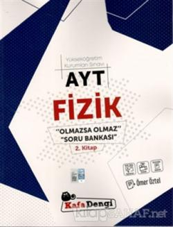 AYT Fizik Olmazsa Olmaz Soru Bankası 2. Kitap