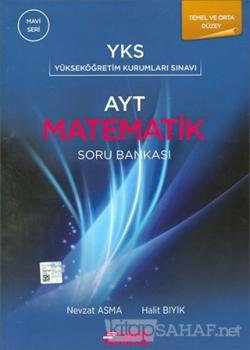 AYT Matematik Soru Bankası Temel ve Orta Düzey (Mavi Seri)
