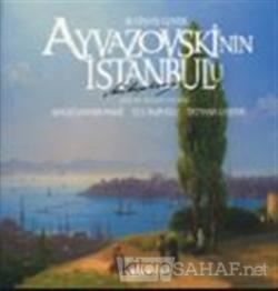 Ayvazovskinin Istanbul'u