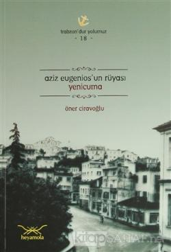 Aziz Eugenios'un Rüyası Yenicuma
