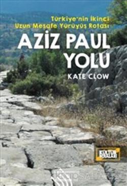 Aziz Paul Yolu: Türkiye'nin İkinci Uzun Mesafe Yürüyüş Rotası