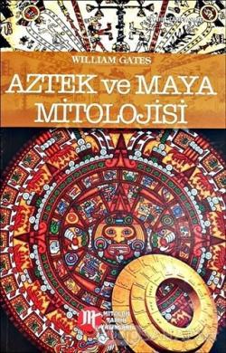 Aztek ve Maya Mitolojisi