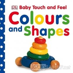 Baby Touch and Feel - Colours and Shapes (Ciltli)