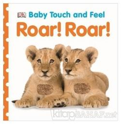 Baby Touch and Feel - Roar Roar (Ciltli)
