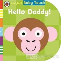 Baby Touch: Hello Daddy (Ciltli)