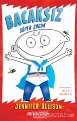 Bacaksız - Süper Çocuk (Ciltli)