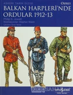 Balkan Harpleri'nde Ordular 1912-13