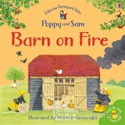 Barn on Fire - Poppy and Sam