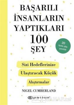 Başarılı İnsanların Yaptıkları 100 Şey (Ciltli)