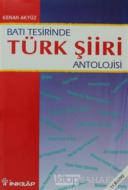 Batı Tesirinde Türk Şiiri Antolojisi