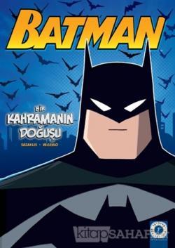 Batman - Bir Kahramanın Doğuşu