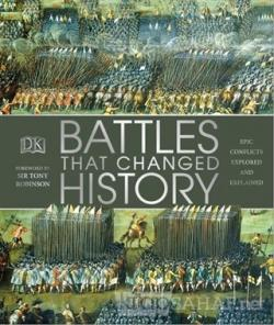Battles That Changed History (Ciltli)