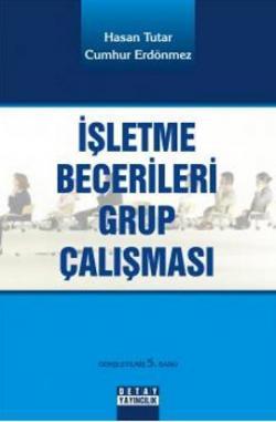 İŞLETME BECERİLERİ GRUP ÇALIŞMASI