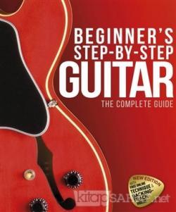 Beginner's Step-by-Step Guitar (Ciltli)