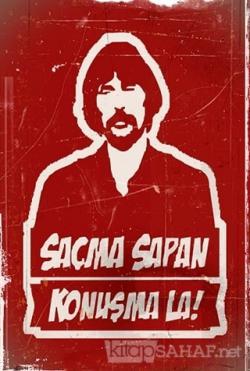 Behzat Ç. Saçmasan Konuşma La Poster