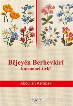 Bejeyen Berhevkiri Kurmanci-Tirki