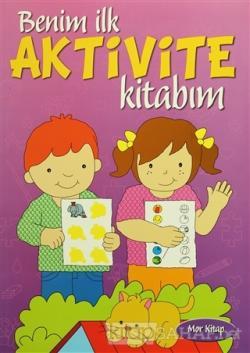 Benim İlk Aktivite Kitabım - Mor Kitap