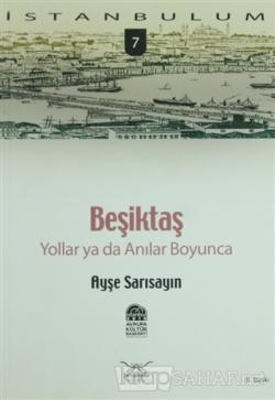 Beşiktaş Yollar ya da Anılar Boyunca
