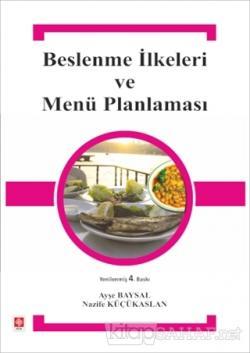 Beslenme İlkeleri ve Menü Planlaması