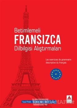 Betimlemeli Fransızca Dilbilgisi Alıştırmaları