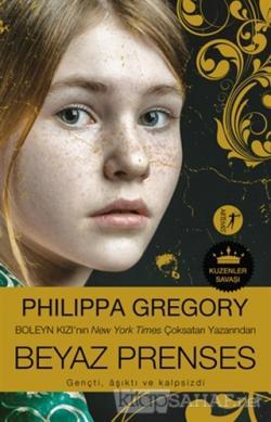 Beyaz Prenses - Philippa Gregory- | Yeni ve İkinci El Ucuz Kitabın Adr