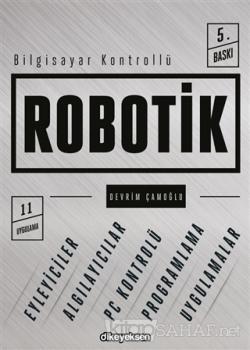 Bilgisayar Kontrollü Robotik