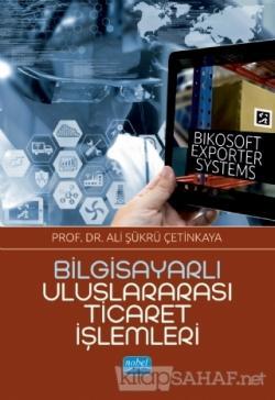 Bilgisayarlı Uluslararası Ticaret İşlemleri - Bikosoft Exporter Systems