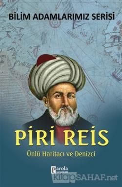 Piri Reis - Bilim Adamlarımız Serisi
