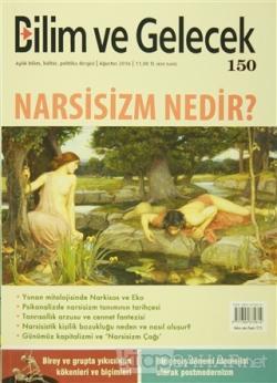 Bilim ve Gelecek Dergisi Sayı : 150 Ağustos 2016