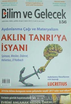 Bilim ve Gelecek Dergisi Sayı : 156 Şubat 2017