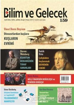 Bilim ve Gelecek Dergisi Sayı : 159 Mayıs 2017