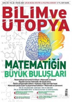 Bilim ve Ütopya Dergi Sayı: 315 Eylül 2020