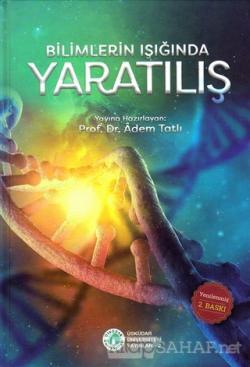 Bilimlerin Işığında Yaratılış (Ciltli)