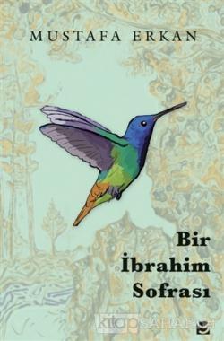 Bir İbrahim Sofrası