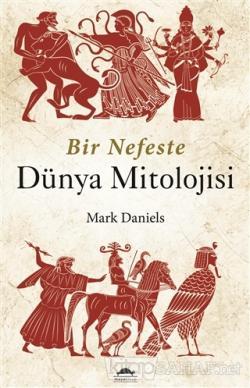 Bir Nefeste Dünya Mitolojisi