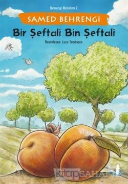 Bir Şeftali Bin Şeftali - Behrengi Masalları 2